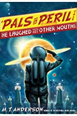 He Laughed with His Other Mouths (A Pals in Peril Tale Book 6) Kindle Edition