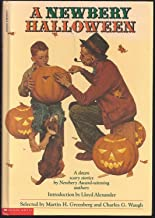 A Newbery Halloween: A Dozen Scary Stories By Newberry Award-Winning Authors