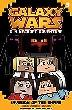 Galaxy Wars Minecraft Adventures Book 3: Invasion of the Empire (An Unofficial Minecraft Book)