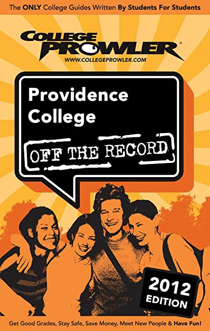 Providence College 2012 (English Edition)