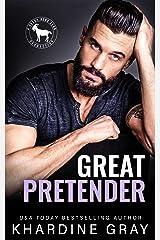 Great Pretender: A Hero Club Novel Kindle Edition