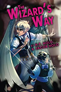 The Wizard's Way: A Magical Steampunk Mystery (The Wizard's Quartet Book 1)