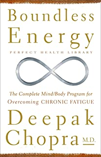 Boundless Energy: The Complete Mind/Body Program for Overcoming Chronic Fatigue (Perfect Health Library)