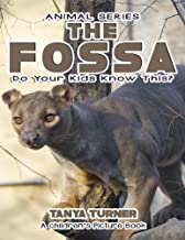 THE FOSSA Do Your Kids Know This?: A Children's Picture Book (Amazing Creature Series 48)