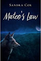 Mateo's Law Kindle Edition