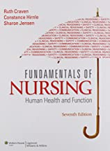 Fundamentals of Nursing: Human Health and Function (Craven, Fundamentals of Nursing: Human Health and Functionraven, Fundamentals of Nurs)