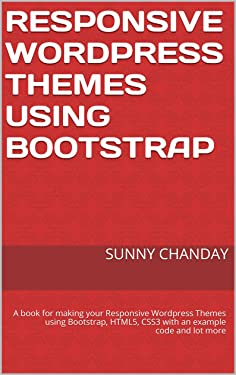 Responsive Wordpress Themes using Bootstrap by Sunny Chanday