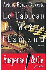 Le Tableau du Maître flamand (Thrillers) Format Kindle