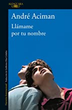 Llámame por tu nombre / Call Me by Your Name (Spanish...
