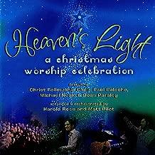 Heaven's Light: A Christmas Worship Celebration