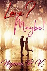 Love? Maybe! Kindle Edition