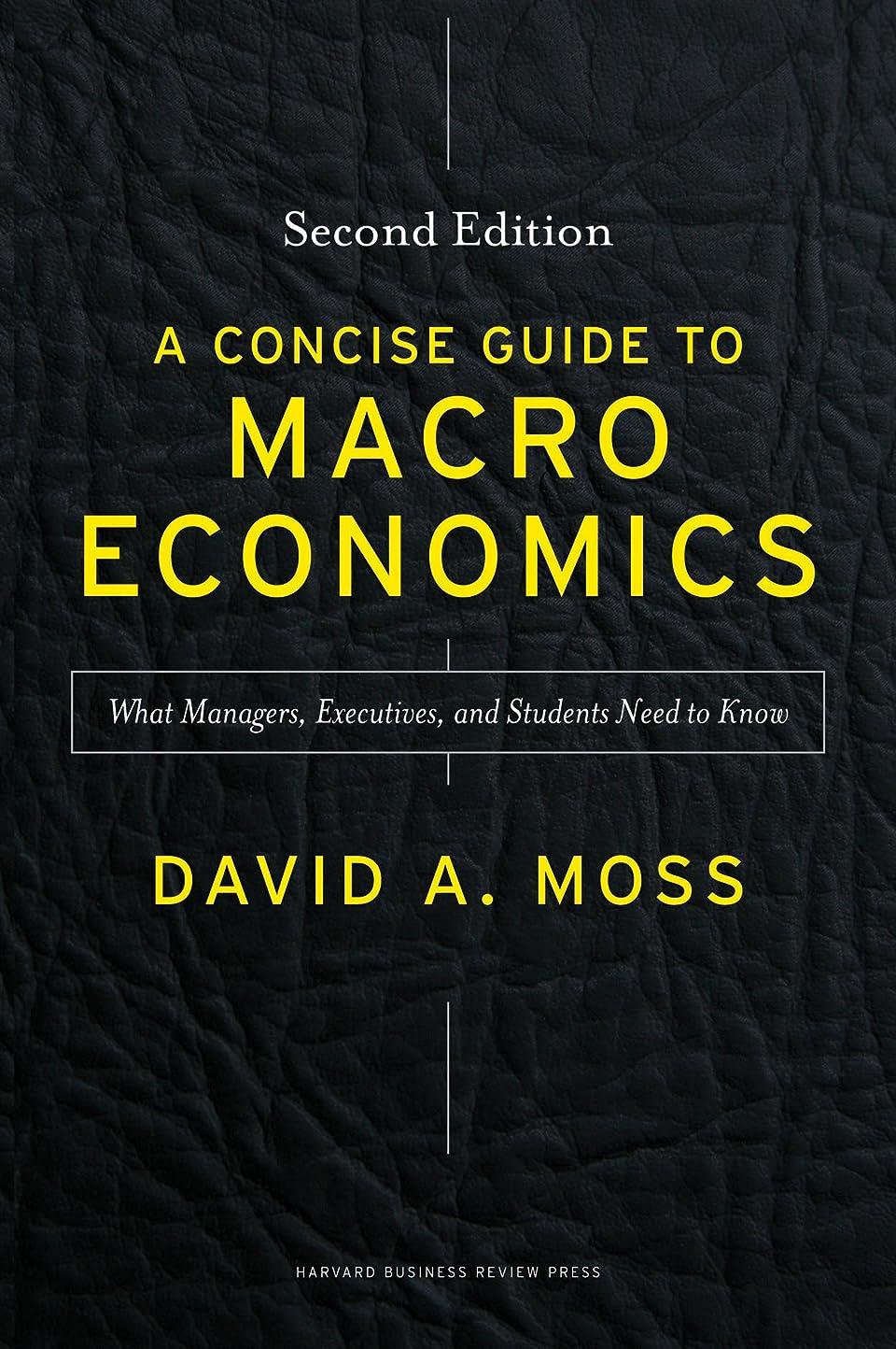 登録決定スラダムA Concise Guide to Macroeconomics, Second Edition: What Managers, Executives, and Students Need to Know (English Edition)