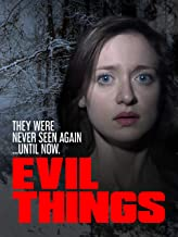 Evil Things (Director's Cut)