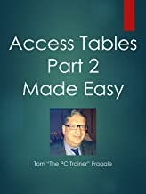 Access Tables Part 2 Made Easy
