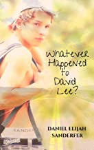 Whatever Happened to David Lee? (English Edition)