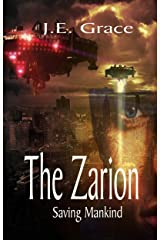 The Zarion: Saving Mankind Kindle Edition