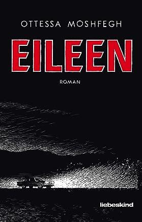 Eileen: Roman (German Edition)