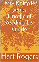 Terry Bolryder Series Unofficial Reading List Guide (Hart Roger's Reading List Guides Book 114)
