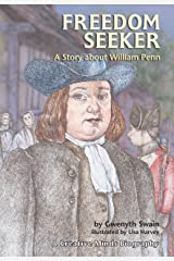 Freedom Seeker: A Story About William Penn (Creative Minds Biographies) Paperback
