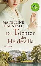 Die Töchter der Heidevilla: Roman (German Edition)