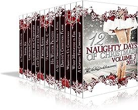 12 Naughty Days of Christmas : 2015 (Volume Book 1)