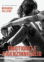 Emotionele eigenzinnigheid (friends4life Book 1)