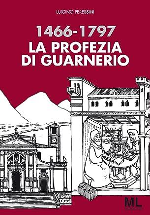 La profezia di Guarnerio (Segni dautore Vol. 2)