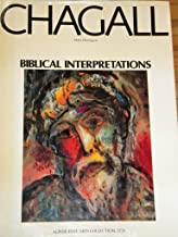 Marc Chagall: Biblical Interpretations (English and French Edition)