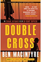 Double Cross: The True Story of the D-Day Spies Kindle Edition