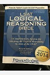 The PowerScore LSAT Logical Reasoning Bible by David M. Killoran(2017-12-01) Paperback