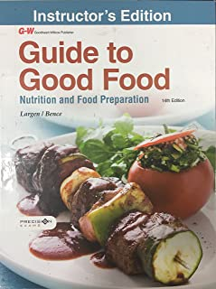 Guide to Good Food: Nutrition and Food Preparation