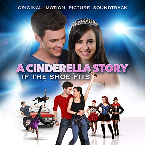 A Cinderella Story If The Shoe Fits Dvd Australia A Cinderella Story If The Shoe Fits Original Motion Picture Soundtrack By Various Artists On Amazon Music Amazon Co Uk