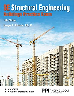 Ppi Se Structural Engineering Buildings Practice Exam, 5th Edition - Realistic Practice Exam for the Ncees Se Structural E...