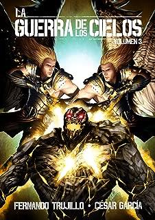 La Guerra de los Cielos. Volumen 3 (Spanish Edition)