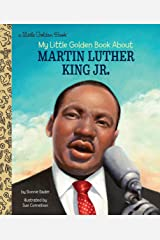 My Little Golden Book About Martin Luther King Jr. Kindle Edition