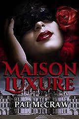 Maison Luxure Kindle Ausgabe