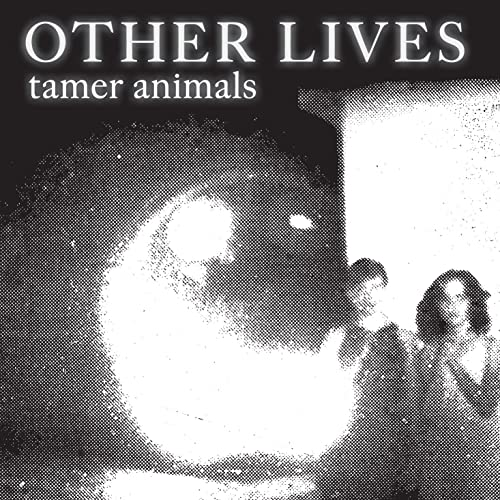 Tamer Animals von Other Lives bei Amazon Music - Amazon.de