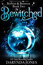 Bewitched: A Paranormal Women's Fiction Novel : Betwixt & Between Book Two