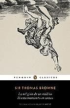 La religión de un médico | El enterramiento en urnas (Los mejores clásicos) (Spanish Edition)