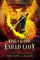 Rise of the Exiled Lady: An Urban Fantasy Action Adventure (Blood Phoenix Chronicles Book 4) Kindle Edition