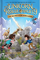 The Secret of the Himalayas (The Unicorn Rescue Society Book 6) Kindle Edition