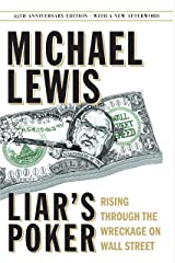 Liar's Poker (25th Anniversary Edition): Rising Through the Wreckage on Wall Street (25th Anniversary Edition) Kindle Edition