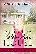 return to celebration house