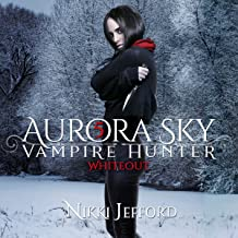 Whiteout: Aurora Sky: Vampire Hunter, Volume 5