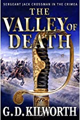 The Valley of Death (Sergeant 'Fancy Jack' Crossman Book 2) Kindle Edition