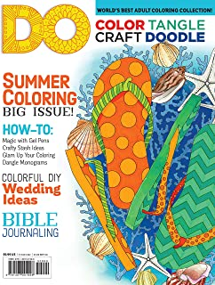 Color, Tangle, Craft, Doodle (#4) DO Magazine (Design Originals) Coloring Pages, Craft Projects, Feature Articles, Drawing Exercises, Artistic Advice, Bible Journaling Tips, Chalk Art Trends, & More