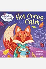 Mindfulness Moments for Kids: Hot Cocoa Calm Kindle Edition