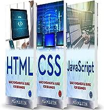 Programming for Beginners: 3 Books in 1 - HTML+CSS+JavaScript: Basic Fundamental Guide for Beginners