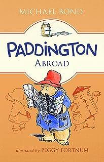 Paddington Abroad (English Edition)