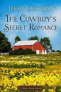 The Cowboy's Secret Romance (Sweet Water Ranch Western Cowboy Romance)